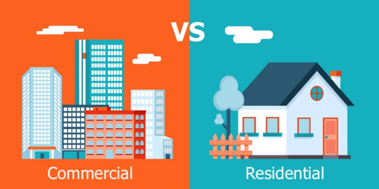 Residential Versus Commercial Property; What You Need to Know