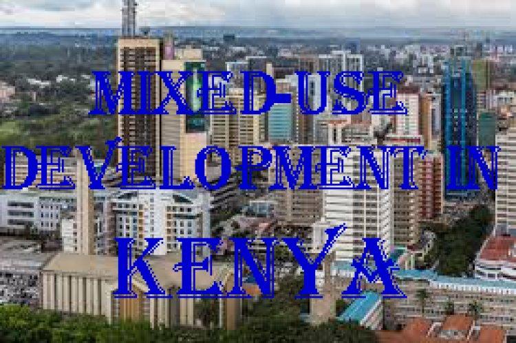 Mixed-use Development in Kenya